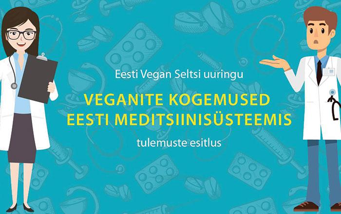 Veganite-kogemused Eesti meditsiinisüsteemis