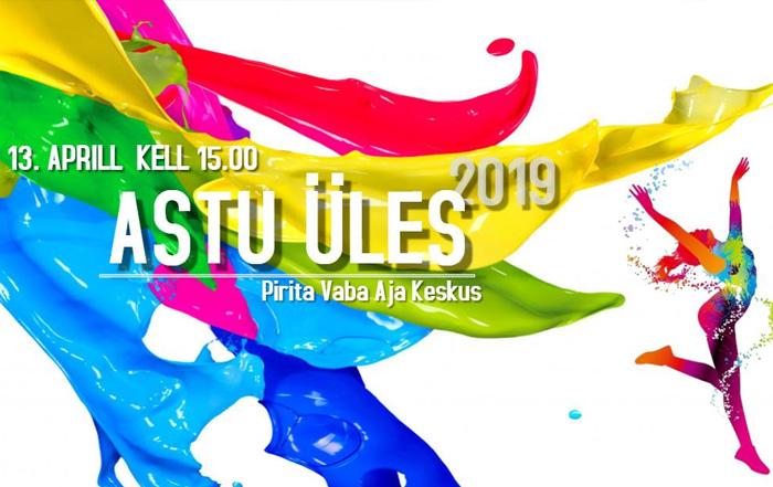 """4c1da8afc49 Laste ja noorte tantsuvõistlus """"ASTU ÜLES 2019"""" – 13.04.2019 ..."""